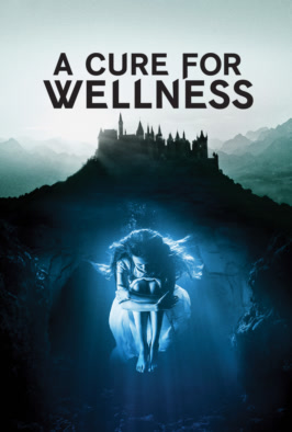 Watch A Cure for Wellness (2017) Online