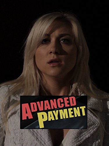 Watch Advanced Payment (2017) Online