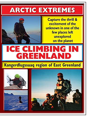 Watch Artic Extremes Ice Climbing In Greenland (2017) Online