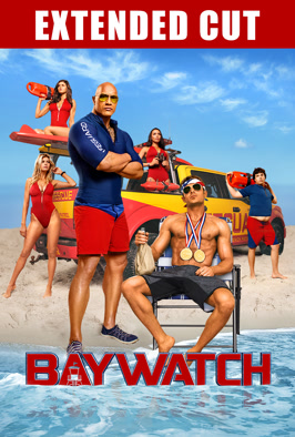 Baywatch Extended Cut - Now TV