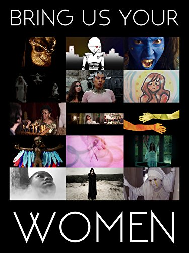 Watch Bring Us Your Women (2016) Online