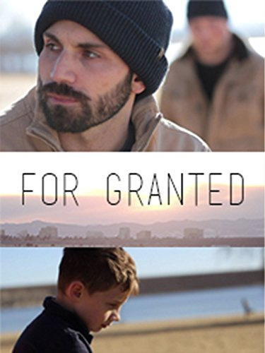 Watch For Granted (2016) Online