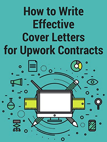 Watch How to Write Effective Cover Letters for Upwork Freelance Contracts (2017) Online