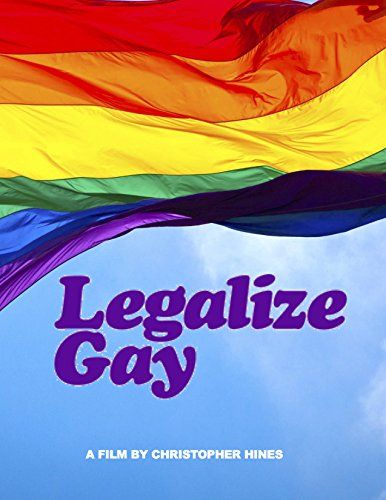 Watch Legalize Gay (2016) Online