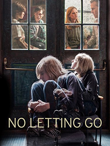 Watch No Letting Go (2016) Online