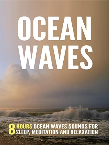 Watch Ocean Waves: 8 Hours Ocean Waves Sounds For Sleep, Meditation and Relaxation (2017) Online