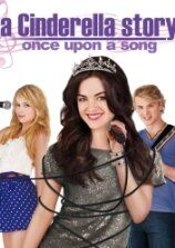 A Cinderella Story 3 - Once Upon a Song (2011)