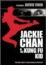 Jackie Chan and the Kung Fu Kid (2009)
