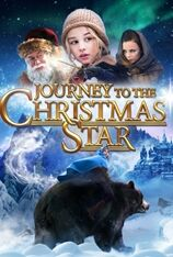 Journey to the Christmas Star (2013)