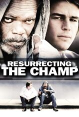 Resurrecting The Champ (2012)