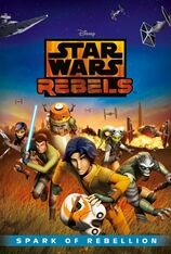 Star Wars Rebels: Spark of Rebellion (2014)