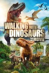 Walking with Dinosaurs: The Movie (2013)