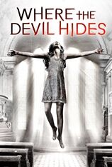 Where The Devil Hides (2014)