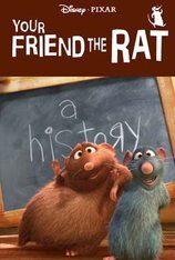Your Friend The Rat (2007)