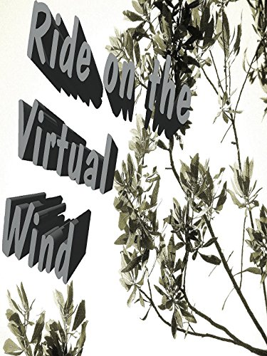 Watch Ride on The Virtual Wind (2016) Online