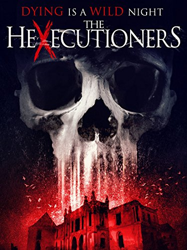Watch The Hexecutioners (2016) Online