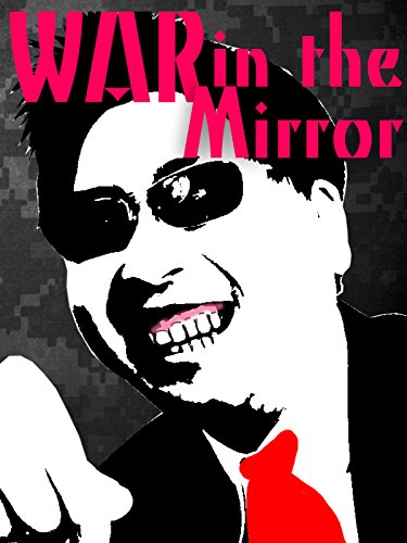War in the Mirror (2016) - Amazon Prime Instant Video