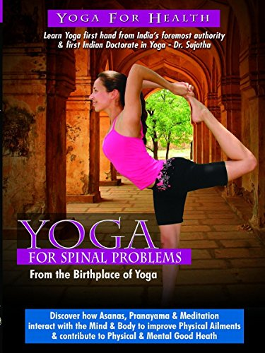 Watch Yoga for Spinal Problems (2016) Online
