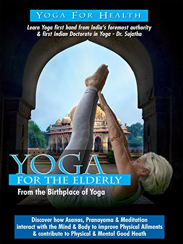 Watch Yoga For the Elderly (2016) Online