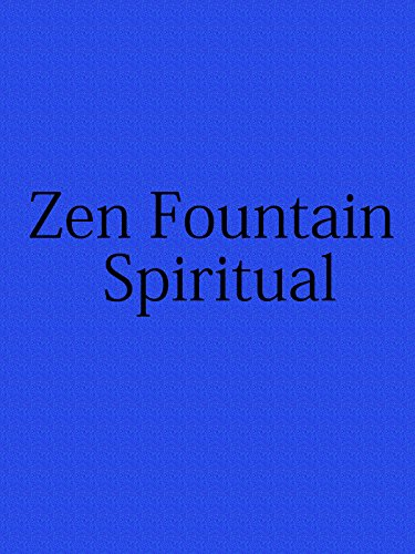 Watch Zen Fountain Spiritual (2016) Online
