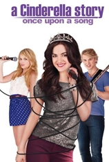 A Cinderella Story: Once Upon A Song (2012)
