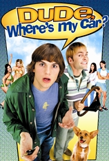 Watch Dude, Where's My Car? (2001) Online
