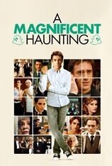 A Magnificent Haunting (2012)