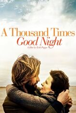 A Thousand Times Goodnight (2014)