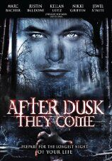 After Dusk, They Come (2009)