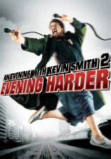 An Evening with Kevin Smith 2 - Evening Harder (2006)