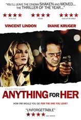 Anything For Her (2008)