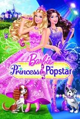 Barbie: The Princess & The Pop Star (2012)