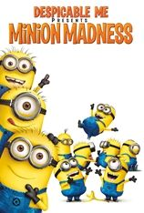 Despicable Me Presents: Minion Madness (2010)
