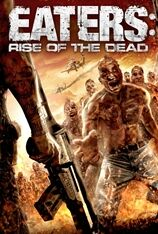 Eaters: Rise Of The Dead (2011)