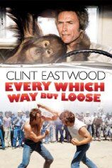 Every Which Way But Loose (1978)