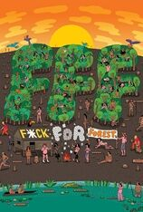 F*ck for Forest (2012)