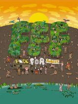 F*ck For Forest (2013)