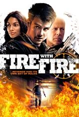 Fire With Fire (2013)