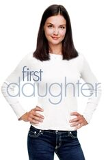 First Daughter (2005)