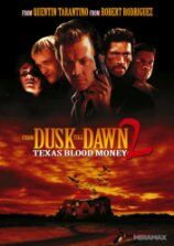 From Dusk Till Dawn 2 - Texas Blood Money (1999)