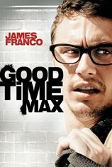 Good Time Max (2012)