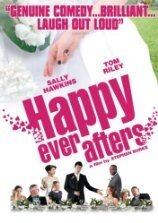 Happy Ever Afters (2009)