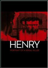 Henry - Portrait of a Serial Killer (1986)