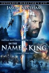 In the Name of the King: Directors Cut (2007)