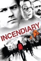 Incendiary (2009)
