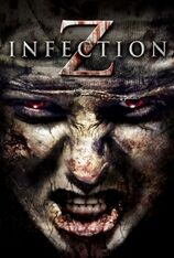 Infection Z (2013)