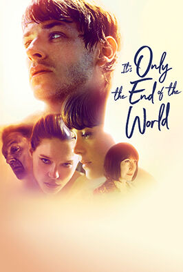 It's Only The End Of The World (2016)