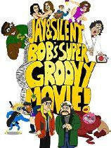 Jay & Silent Bob's Super Groovy Movie! (2014)