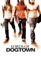 Lords Of Dogtown (2004)