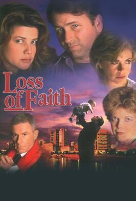 Loss Of Faith (1997)
